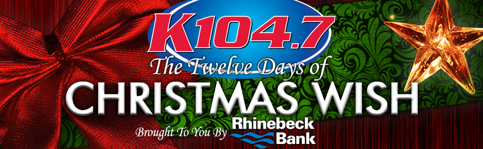K104, Rhinebeck Bank - Christmas Wish promo